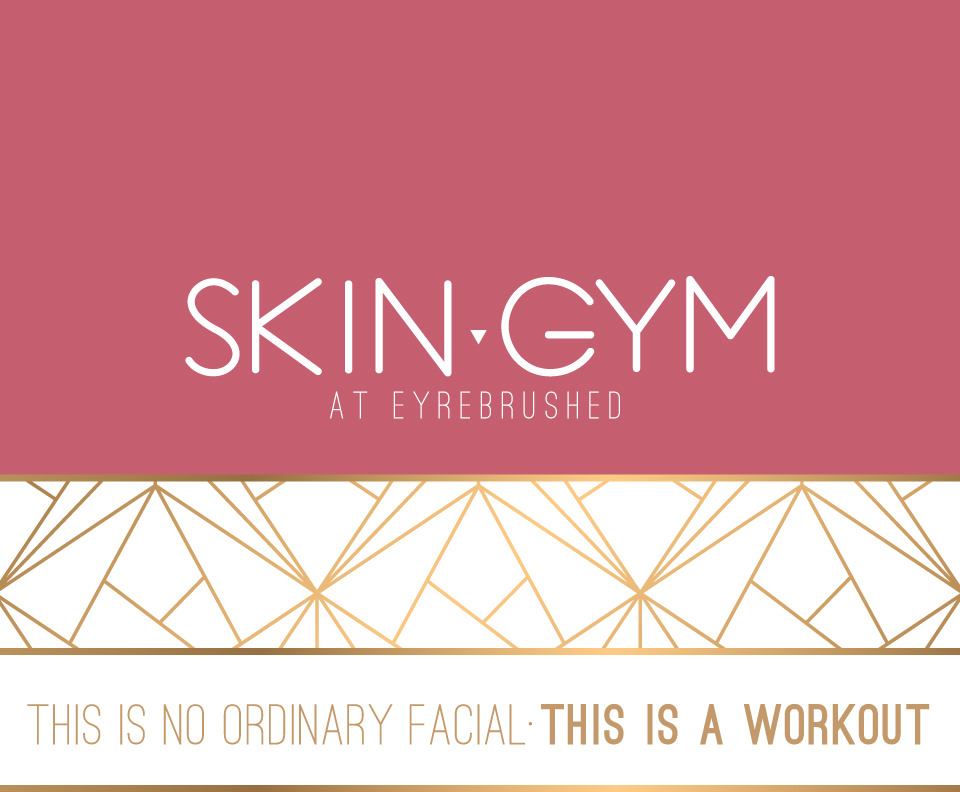 Skin Gym: A Workout for your Skin