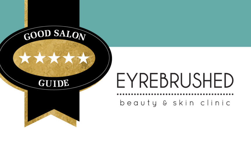 Eyrebrushed Kilkenny Awarded 5 Stars by Good Salon Guide