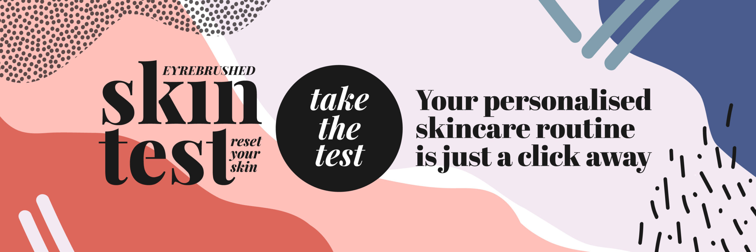 Eyrebrushed Skin Test | Reset Your Skin