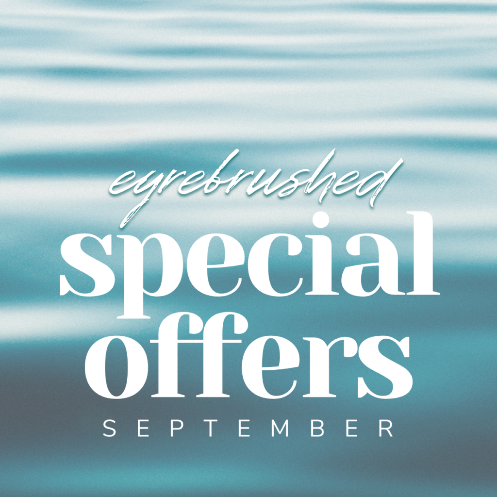 September Special Offers from Eyrebrushed.ie